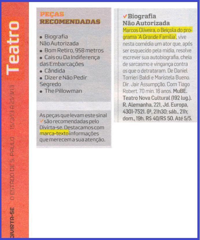 A comédia com Marcos Oliveira está entre as peças recomendadas na cidade de São Paulo.