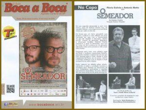 """A peça """"O Semeador"""" é destaque do Guia Boca a Boca."""