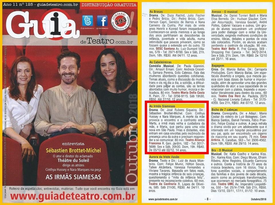 """O diretor francês Sébastien Brottet-Michel falou com o Guia de Teatro sobre a peça """"As Irmãs Siamesas""""."""