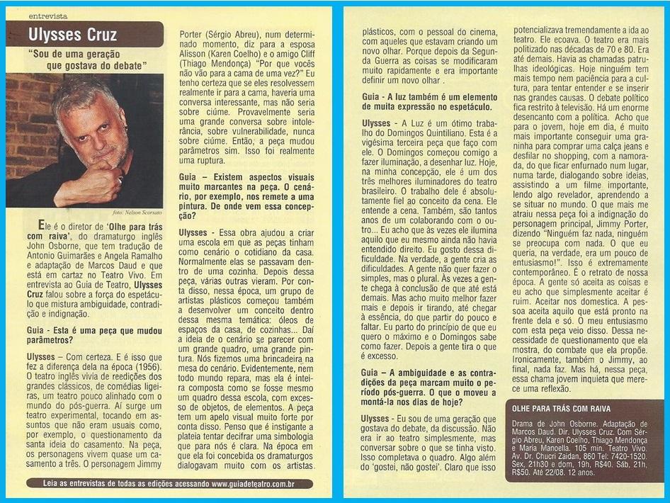 """O diretor Ulysses Cruz concedeu uma entrevista para o Guia de Teatro, falando sobre a peça """"Olhe Para Trás Com Raiva""""."""