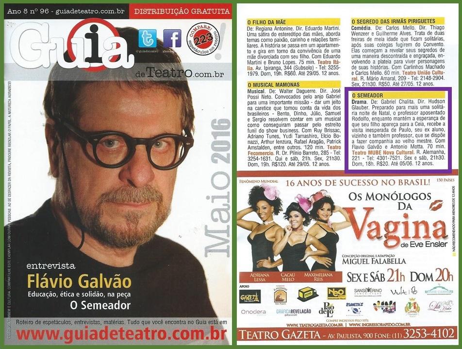 """O ator Flávio Galvão concedeu uma entrevista para o Guia de Teatro, falando sobre a peça """"O Semeador""""."""