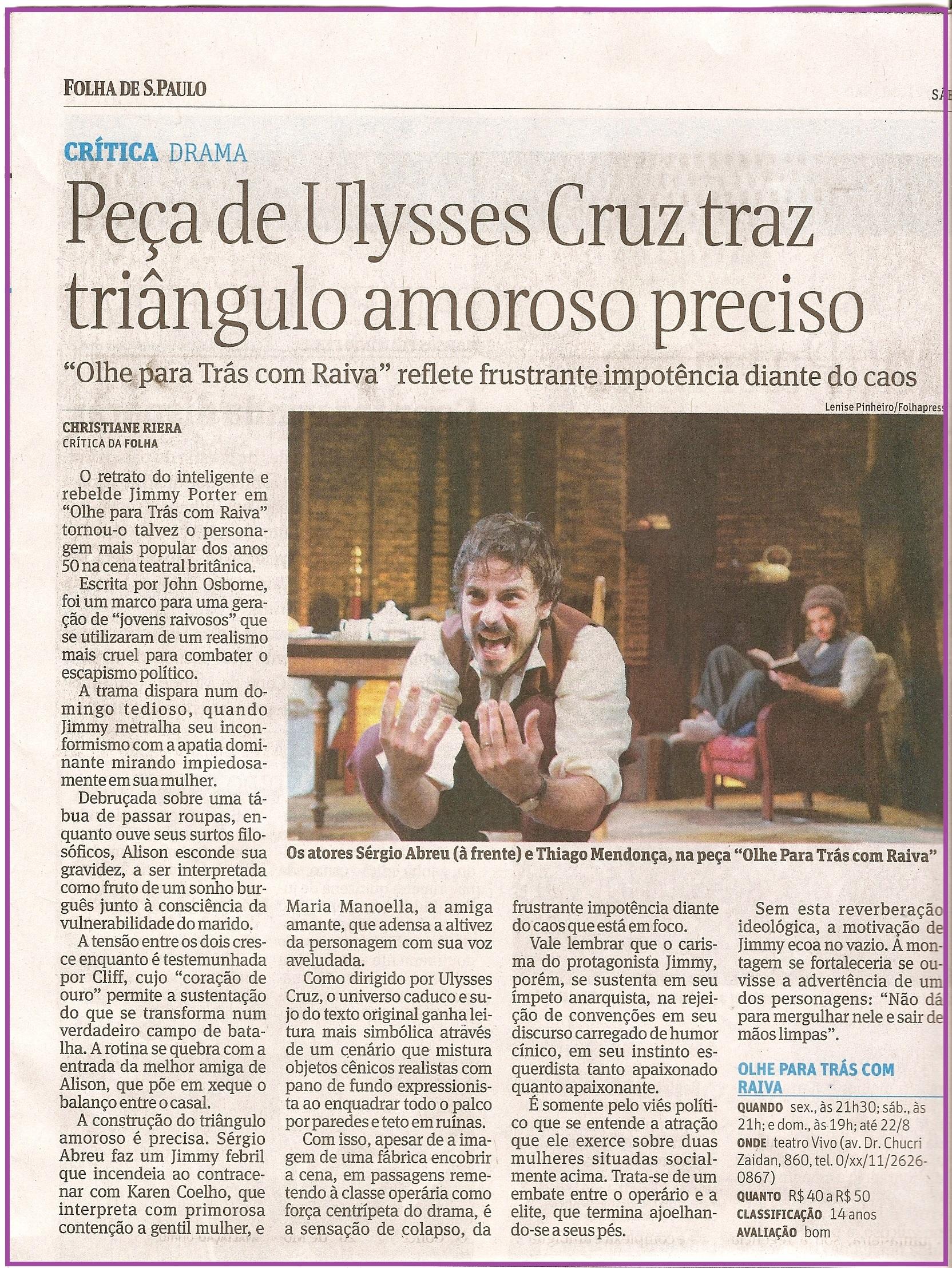 Peça de Ulysses Cruz traz triângulo amoroso preciso.