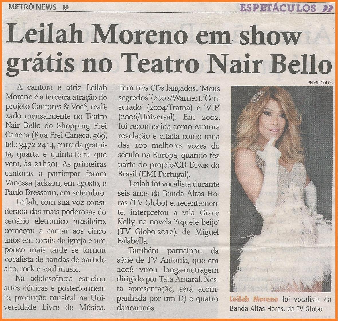 """A cantora Leilah Moreno é a terceira atração do projeto """"Cantores & Você"""" no Teatro Nair Bello."""
