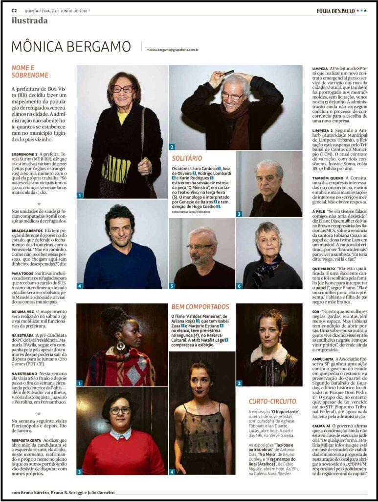 """Mônica Bergamo mostra os famosos que conferiram a estreia da peça """"O Monstro"""", no Teatro Vivo."""