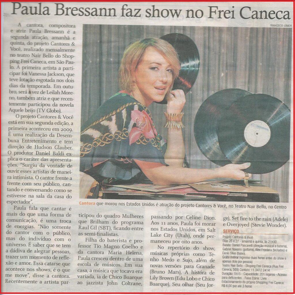 """A cantora Paula Bressann é a segunda atração do projeto """"Cantores & Você"""" no Teatro Nair Bello."""