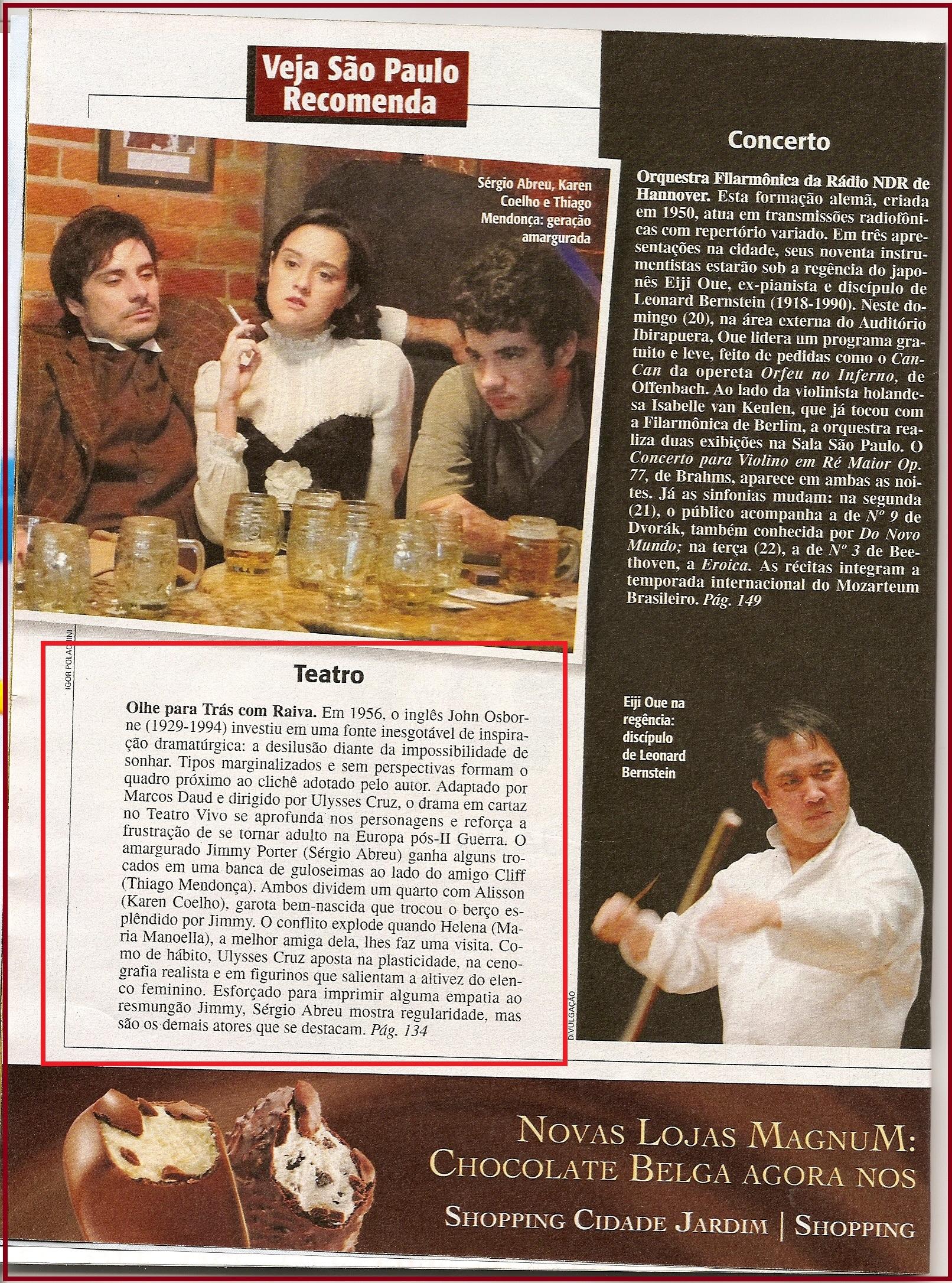 """""""Veja São Paulo"""" recomenda a peça """"Olhe Para Trás Com Raiva"""", dirigida por Ulysses Cruz."""
